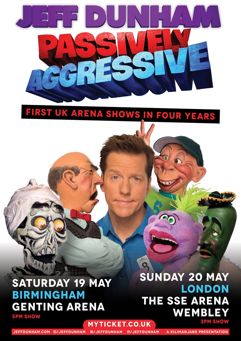 JEFF DUNHAM 'PASSIVELY AGGRESSIVE' TOUR